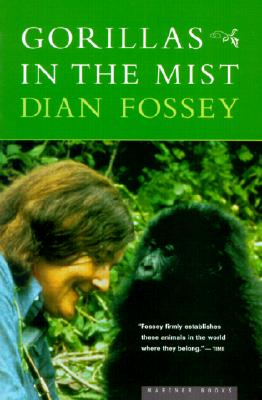 Gorillas in the Mist By Fossey, Dian