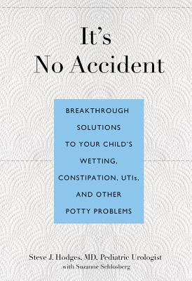 It's No Accident By Hodges, Steve J./ Schlosberg, Suzanne